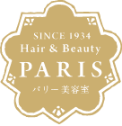 SINCE 1934 Hair&Beauty PARIS パリー美容室